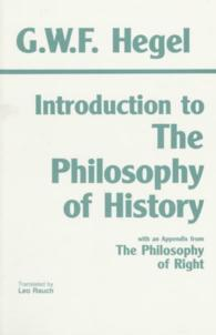 Introduction to The philosophy of history : pbk with selections from The philosophy of right
