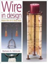 Wire in Design : Modern Wire Art & Mixed Media