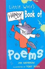 Little Wolf's Handy Book of Poems (Little Wolf)