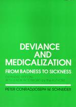 Deviance and Medicalization : From Badness to Sickness (2 Expanded)