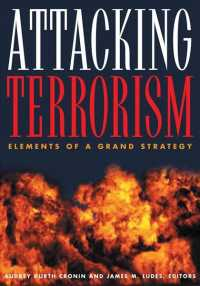 Attacking Terrorism : Elements of a Grand Strategy