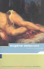 Eugene Delacroix : Selected Letters, 1813-1863