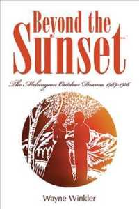 Beyond the Sunset : The Melungeon Outdoor Drama, 1969-1976