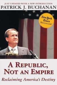 A Republic, Not an Empire : Reclaiming America's Destiny (Updated)