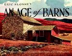 Eric Sloan's an Age of Barns