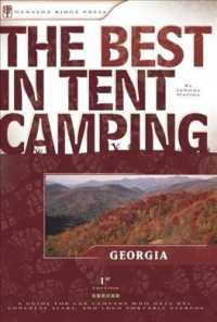The Best in Tent Camping Georgia : A Guide for Car Campers Who Hate Rv'S, Concrete Slabs, and Loud Portable Stereos (The Best in Tent Camping)