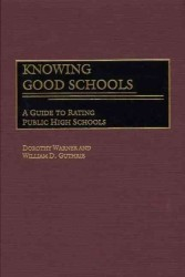 公立高等学校の評価ガイド<br>Knowing Good Schools : A Guide to Rating Public High Schools