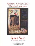 Readers, Advisors, and Storefront Churches : Renee Stout, a Mid-Career Retrospective