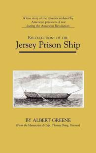 Recollections of the Jersey Prison Ship : From the Manuscript of Capt. Thomas Dring (American Experience Series) (Reissue)