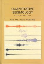 Quantitative Seismology (2ND)