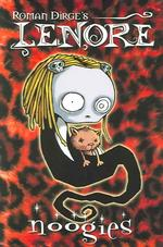 Roman Dirge's Lenore : Noogies Collecting 'Lenore', Issues 1-4 (Reprint)