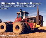 Ultimate Tractor Power M-z : Articulated Tractors of the World 〈2〉
