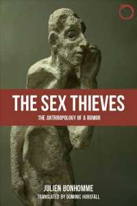 The Sex Thieves : The Anthropology of a Rumor