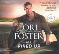 All Fired Up (10-Volume Set) : Library Edition (Road to Love) (Unabridged)
