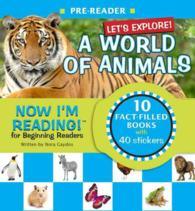 Let's Explore a World of Animals (Now I'm Reading!, Pre-reader)