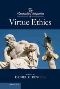 The Cambridge companion to virtue ethics : hard Cambridge companions