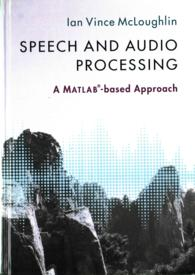 音声・音響処理(テキスト)<br>Speech and Audio Processing : A MATLAB-Based Approach
