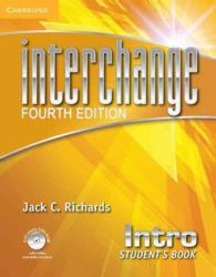 Interchange Intro Student's Book with Self-study Dvd-rom. 4th ed.
