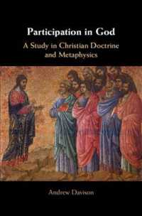 Participation in God a study in Christian doctrine and metaphysics