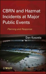 CBRN and Hazmat Incidents at Major Public Events : Planning and Response