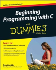 Beginning Programming with C for Dummies (For Dummies (Computer/tech))