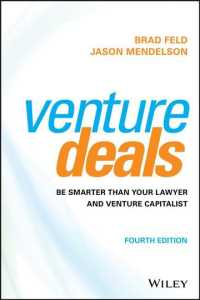 Venture Deals : Be Smarter than Your Lawyer and Venture Capitalist (4TH)