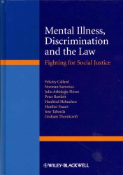 精神疾患、差別と法<br>Mental Illness, Discrimination and the Law : Fighting for Social Justice