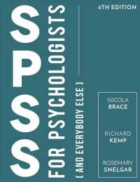SPSS for Psychologists: And Everybody Else (6TH)