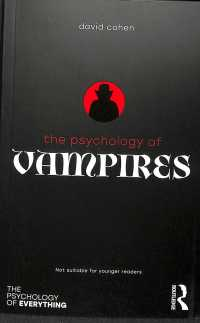 吸血鬼の心理学<br>The Psychology of Vampires (Psychology of Everything)