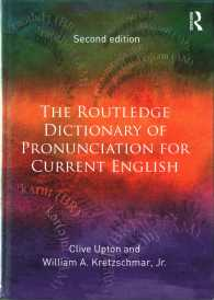 ラウトレッジ版 現代英語発音辞典(第2版)<br>The Routledge Dictionary of Pronunciation for Current English (2ND)