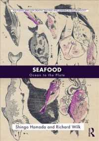 濱田信吾(共)著/海産食品の人類学<br>Seafood : Ocean to the Plate (Routledge Series for Creative Teaching and Learning in Anthropology)