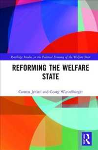 Reforming the Welfare State (Routledge Studies in the Political Economy of the Welfare State)
