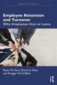 Employee Retention and Turnover : Why Employees Stay or Leave (Applied Psychology)