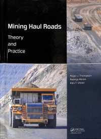 Mining Haul Roads : Theory and Practice