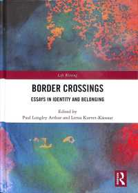 Border Crossings : Essays in Identity and Belonging (Life Writing)
