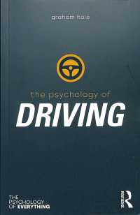 The Psychology of Driving (The Psychology of Everything)