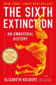 E.コルバート『6度目の大絶滅』(原書)<br>The Sixth Extinction : An Unnatural History (Reprint)