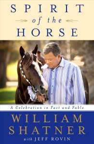 Spirit of the Horse : A Celebration in Fact and Fable