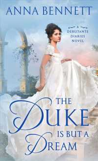 The Duke Is but a Dream (Debutante Diaries)
