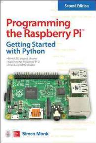 Programming the Raspberry Pi : Getting Started with Python (2ND)
