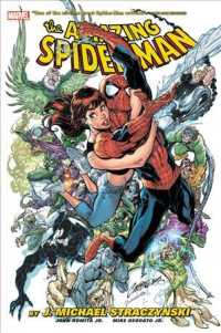 The Amazing Spider-Man by J. Michael Straczynski Omnibus 1 (Amazing Spider-man by J. Michael Straczynski Omnibus)