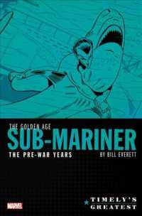 Timely's Greatest the Golden Age Sub-Mariner by Bill Everett : The Pre-War Years Omnibus (Timely's Greatest: the Golden Age Sub-mariner by Bill Everet
