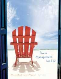 Stress Management for Life : A Research-Based Experiential Approach (4TH)