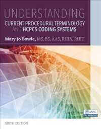 Understanding Current Procedural Terminology and HCPCS Coding Systems (6TH)