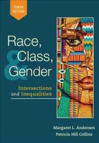 Race, Class, and Gender : Intersections and Inequalities (10TH)