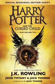 脚本「ハリー・ポッターと呪いの子 第一部・第二部―特別リハーサル版」(アメリカ版)<br>Harry Potter and the Cursed Child - Parts One and Two : The Official Script Book of the Original West End Production Special Rehearsal Edition (Harry