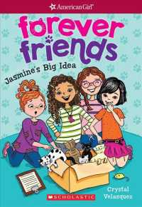 Jasmine's Big Idea (American Girl Forever Friends)