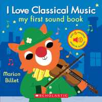 I Love Classical Music (My First Sound Book) (INA NOV BR)