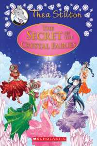 The Secret of the Crystal Fairies (Thea Stilton Special Edition)