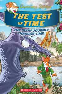 The Test of Time : The Sixth Journey through Time (Geronimo Stilton Special Edition)